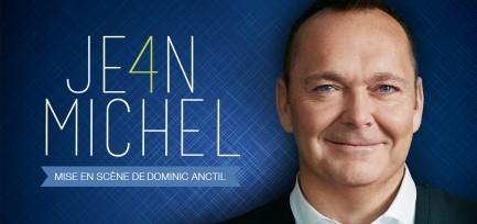 Jean-Michel Anctil propose JE4N-MICHEL, son quatrième spectacle en carrière!