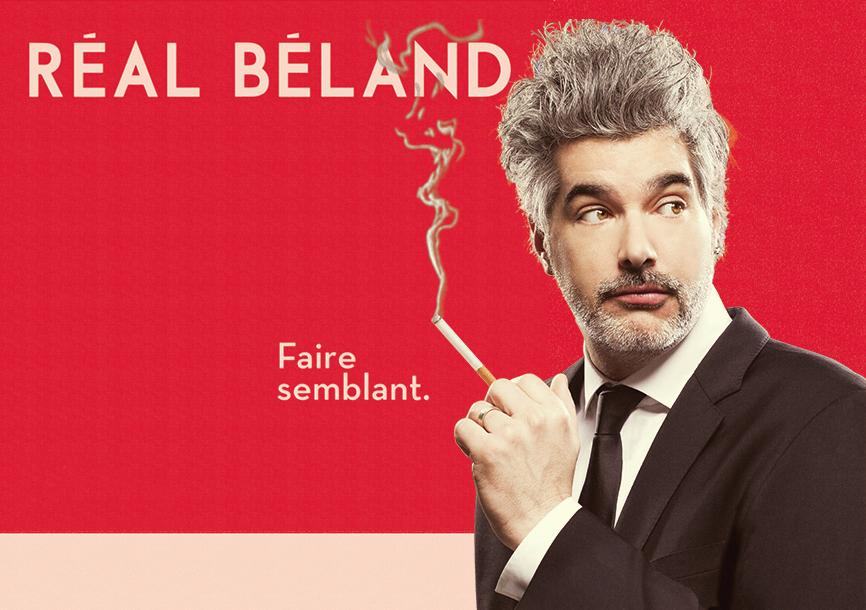 Réal Béland – Faire Semblant