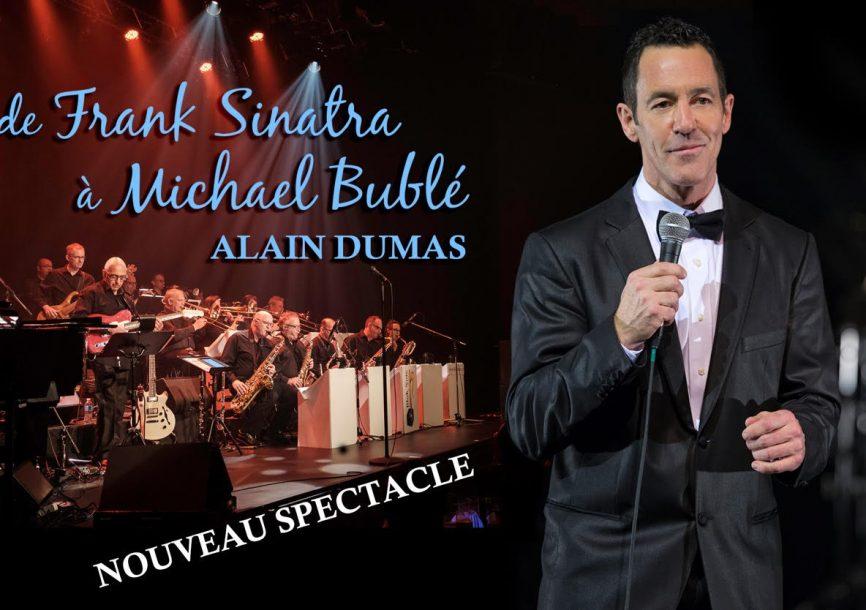 De Frank Sinatra à Michael Bublé (avec Alain Dumas)
