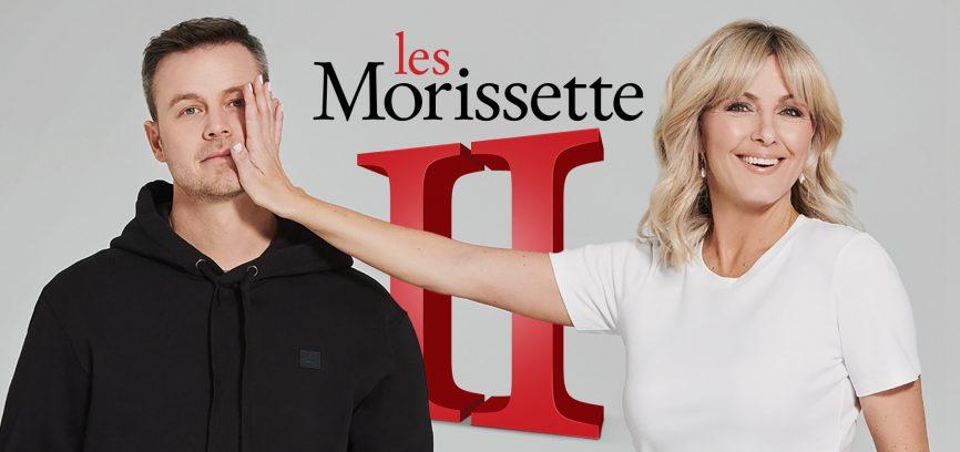Annulation de la tournée LES MORISSETTE II